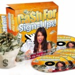 Cash For Sign-Ups!